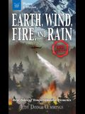 Earth, Wind, Fire, and Rain: Real Tales of Temperamental Elements