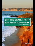 Southern California Off the Beaten Path®, 8th: A Guide to Unique Places (Off the Beaten Path Series)