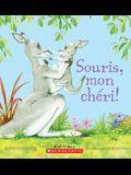 Souris, Mon Ch?ri!