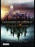 Ciudad de Hueso (Movie Tie-In), Cazadores de Sombras 1: City of Bones (the Mortal Instruments 1) Movie Tie-In