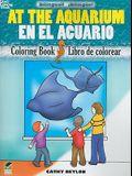 At the Aquarium Coloring Book/En El Acuario Libro de Colorear