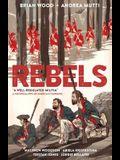 Rebels: A Well-Regulated Militia