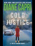 Cold Justice: A Willa Carson Mystery