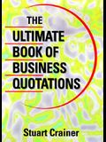 Ultimate Book of Business Quotations