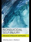 Nonsuicidal Self-Injury: Advances in Research and Practice