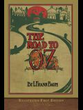 The Road to Oz: Illustrated First Edition