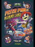Peter Pan in Mummy Land: A Graphic Novel