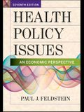 Health Policy Issues: An Economic Perspective, Seventh Edition