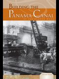 Building the Panama Canal