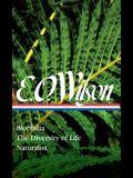 E. O. Wilson: Biophilia, the Diversity of Life, Naturalist (Loa #340)