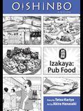 Oishinbo: Izakaya: Pub Food: a la Carte
