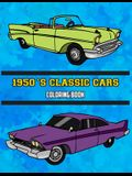 1950's Classic Cars Coloring Book: Volume 2