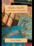 Quips, Squibs and Some Curiosities