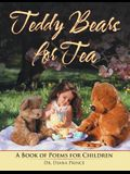 Teddy Bears for Tea: A Book of Poems for Children