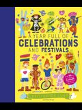 A Year Full of Celebrations and Festivals: Over 90 Fun and Fabulous Festivals from Around the World!