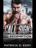 Call Sign: Redemption: An Away From Keyboard Romantic Suspense Standalone