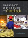Programming ControlLogix Programmable Automation Controllers [With CDROM]