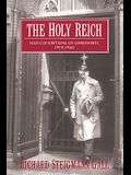 The Holy Reich: Nazi Conceptions of Christianity, 1919 1945