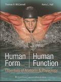 Human Form, Human Function: Essentials of Anatomy & Physiology [With Access Code]