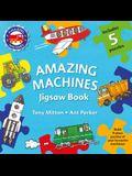 Amazing Machines Jigsaw Book