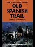 Old Spanish Trail: Santa Fe to Los Angeles