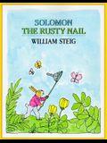 Solomon the Rusty Nail (Michael Di Capua Books)