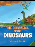The Downfall of the Dinosaurs