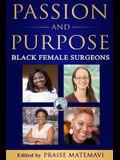 Passion and Purpose: Black Female Surgeons