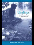 Undines: Lessons from the Realm of the Water Spirits