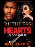 Ruthless Hearts: Blood Thirst