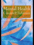 Mental Health Concepts and Techniques for the Occupational Therapy Assistant [With Access Code]