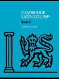 Cambridge Latin Course 2 Teacher's Guide