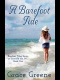 A Barefoot Tide