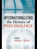 Internationalizing the History of Psychology