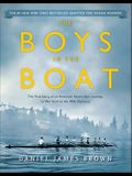 The Boys in the Boat: The True Story of an American Team's Epic Journey to Win Gold at the 1936 Olympics: Young Readers Adaptation