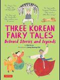 Three Korean Fairy Tales: Beloved Stories and Legends