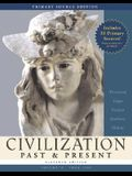 Civilization Past & Present, Volume II (from 1300), Primary Source Edition (Book Alone) (11th Edition) (MyHistoryLab Series)
