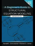 Beginner's Guide to Structural Equation Modeling