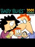 Baby Blues: 2005 Day-to-Day Calendar