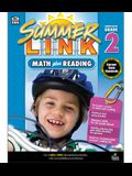 Math Plus Reading Workbook: Summer Before Grade 2