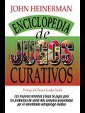 Enciclopedia de Jugos Curativos = Encyclopedia of Healing Juices