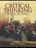 Critical Thinking: Consider the Verdict