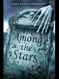 Among the Stars (Ever After Trilogy)