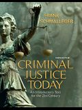 Criminal Justice Today Value Package (Includes Mycrimekit Student Access )