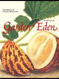 Garden Eden : Masterpieces of Botanical Book Illustration