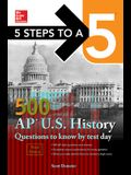 5 Steps to a 5: 500 AP Us History Questions to Know by Test Day, Third Edition
