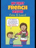 My First French Lesson: Color & Learn!