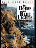The House of Blue Lights: Voices in the Wind