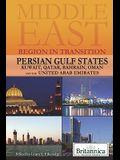 Persian Gulf States: Kuwait, Qatar, Bahrain, Oman, and the United Arab Emirates