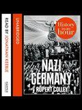 Nazi Germany Lib/E: History in an Hour